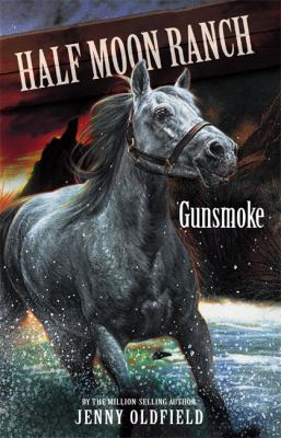 Half Moon Ranch: Gunsmoke 9780340910733