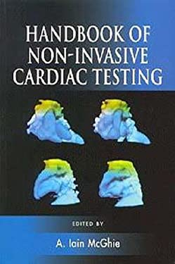 Handbook of Non-Invasive Cardiac Testing 9780340742129