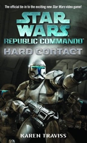 Hard Contact: Star Wars (Republic Commando) 9780345478276
