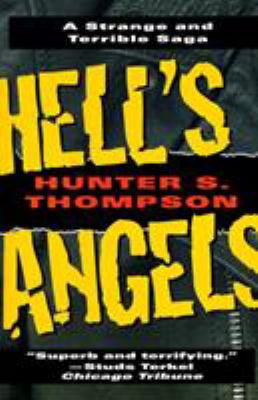 Hell's Angels: A Strange and Terrible Saga 9780345410085