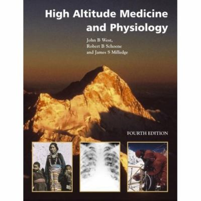 High Altitude Medicine and Physiology 9780340913444