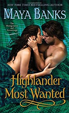 Highlander Most Wanted: The Montgomerys and Armstrongs 9780345533241