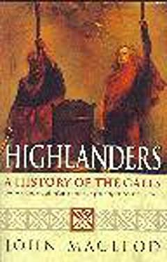 Highlanders: A History of the Gaels 9780340639917