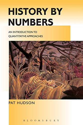 History by Numbers: An Introduction to Quantitative Approaches 9780340614686