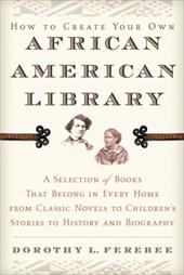 How to Create Your Own African American Library