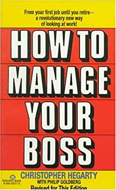 How to Manage Your Boss 9780345318176