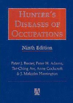 Hunter's Diseases of Occupations 9780340677506