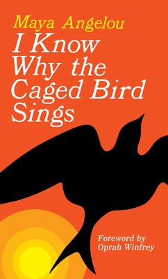 I Know Why the Caged Bird Sings 9780345514400
