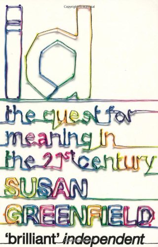 Id: The Quest for Meaning in the 21st Century 9780340936016