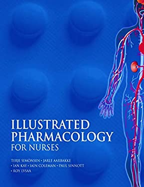 Illustrated Pharmacology for Nurses 9780340809723