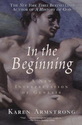 In the Beginning: A New Interpretation of Genesis 9780345406040