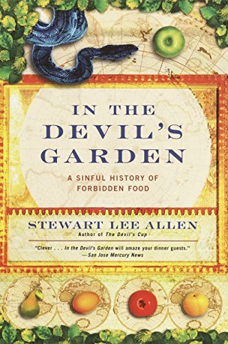 In the Devil's Garden: A Sinful History of Forbidden Food 9780345440167