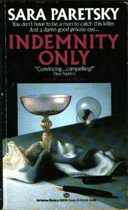Indemnity Only - Paretsky, Sara