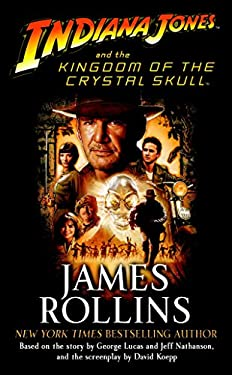 Indiana Jones and the Kingdom of the Crystal Skull 9780345502889