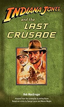 Indiana Jones and the Last Crusade 9780345361615