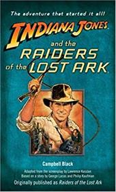 Indiana Jones and the Raiders of the Lost Ark: [Cover Line]--Originally Published as Raiders of the Lost Ark 1057443