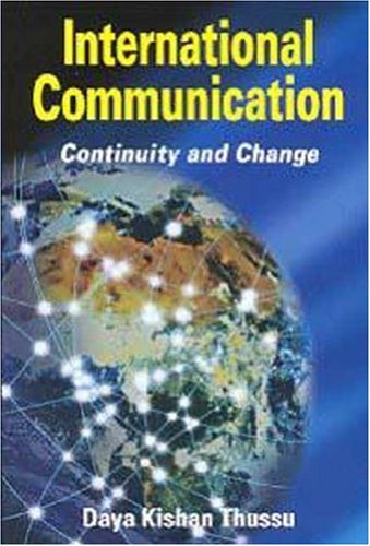 International Communication: Continuity and Change 9780340741313