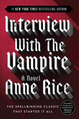 Interview with the Vampire 9780345409645