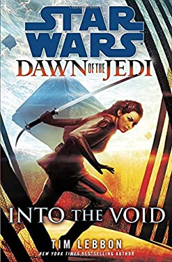 Into the Void: Star Wars (Dawn of the Jedi) 9780345541932