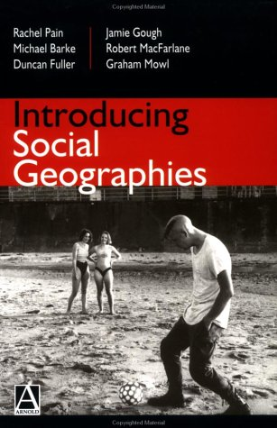 Introducing Social Geographies 9780340720066