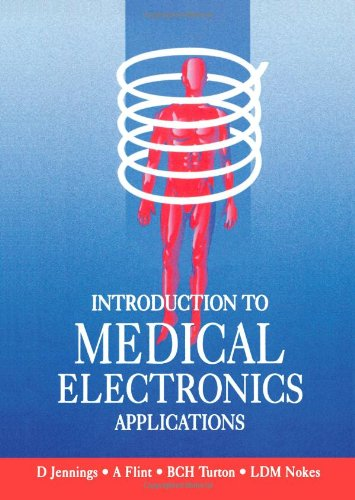 Introduction to Medical Electronics Applications 9780340614570