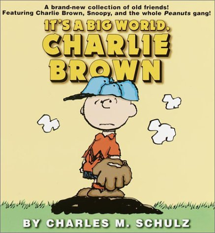 It's a Big World, Charlie Brown 9780345442703