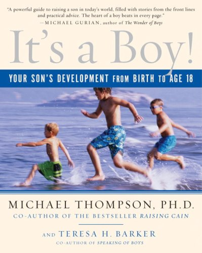 It's a Boy!: Your Son's Development from Birth to Age 18 9780345493965