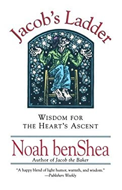 Jacob's Ladder: Wisdom for the Heart's Ascent 9780345404381