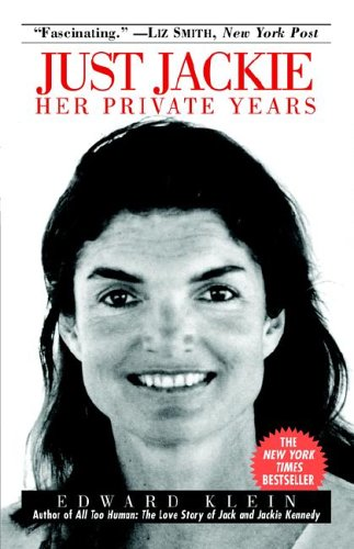 Just Jackie: Her Private Years 9780345490322