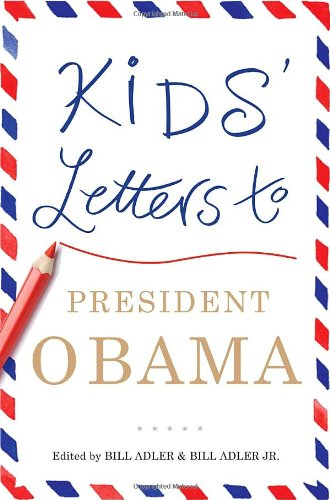 Kids' Letters to President Obama 9780345517128