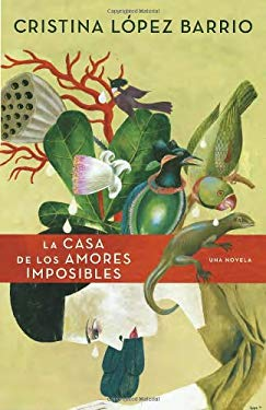 La Casa de Los Amores Imposibles 9780345804266