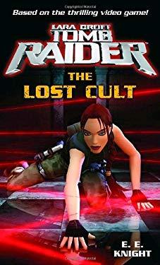 Lara Croft: Tomb Raider: The Lost Cult 9780345461728