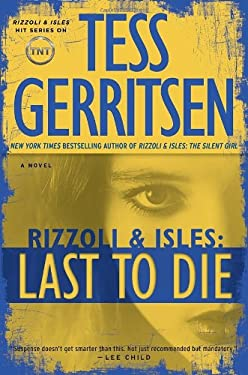 Last to Die: A Rizzoli & Isles Novel 9780345515636