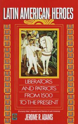 Latin American Heroes
