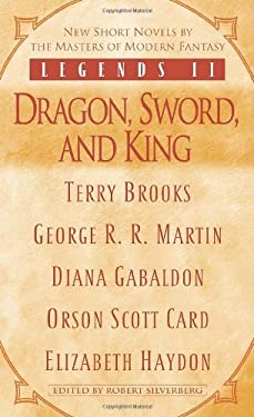 Legends II: Dragon, Sword, and King 9780345475787