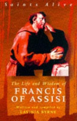 Life and Wisdom of Francis of Assisi 9780340709689