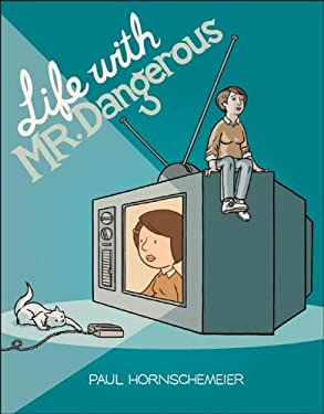 Life with Mr. Dangerous 9780345494412