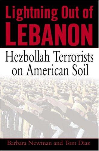Lightning Out of Lebanon: Hezbollah Terrorists on American Soil 9780345475688