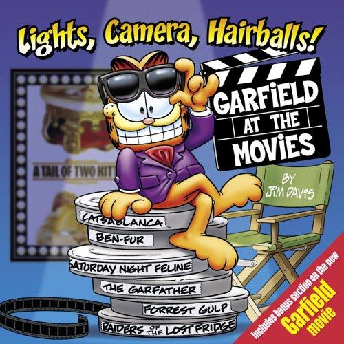 Lights, Camera, Hairballs!: Garfield at the Movies 9780345491343