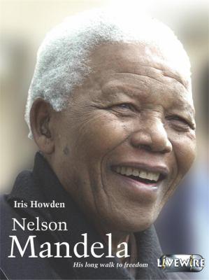 Livewire Real Lives Nelson Mandela 9780340876008