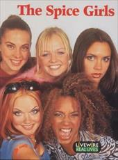 Livewire Real Lives the Spice Girls 1046485