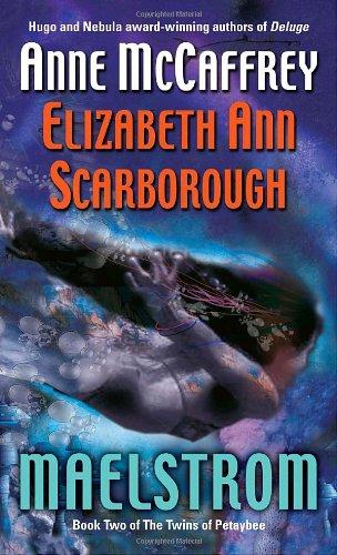 Maelstrom - McCaffrey, Anne / Scarborough, Elizabeth Ann
