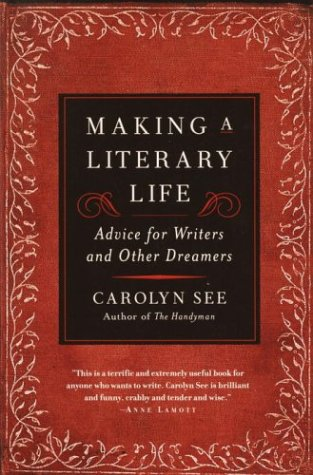 Making a Literary Life 9780345440464