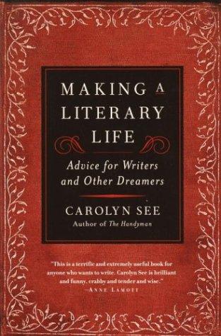 Making a Literary Life 9780345440464