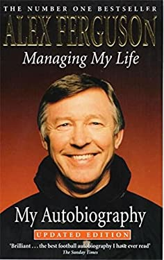 Managing My Life: My Autobiography 9780340728567