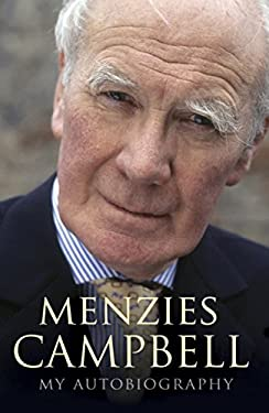 Menzies Campbell: My Autobiography 9780340898666