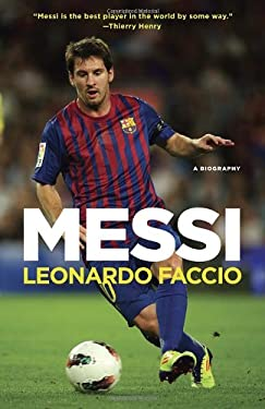 Messi: A Biography 9780345802699