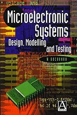 Microelectronic Systems: Design, Modelling, and Testing 9780340677711