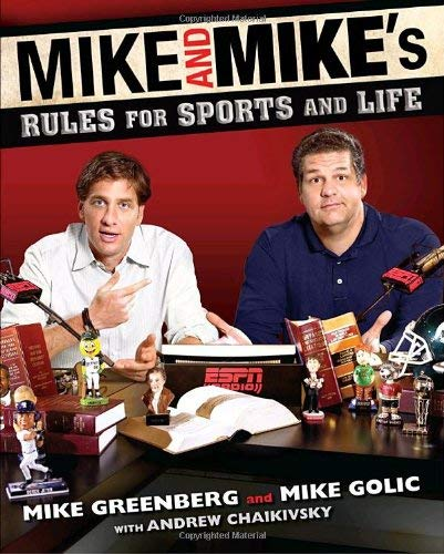 Mike and Mike's Rules for Sports and Life 9780345516220
