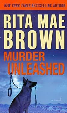 Murder Unleashed 9780345511843
